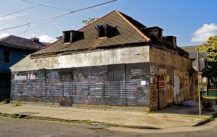 Before I Die Wall - 2011, New Orleans, LA. Photo Credit: http://beforeidie.cc/