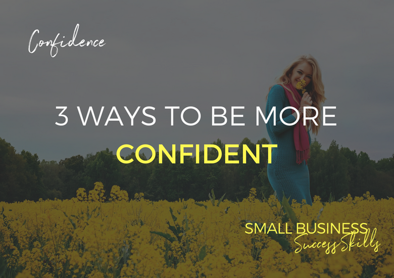 3-ways-to-be-more-confident