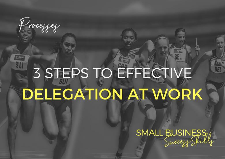 3-steps-to-effective-delegation-at-work